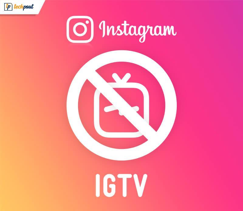 حذف آیکون IGTV از اینستاگرام